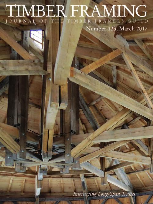 TIMBER FRAMING 123 (March 2017)