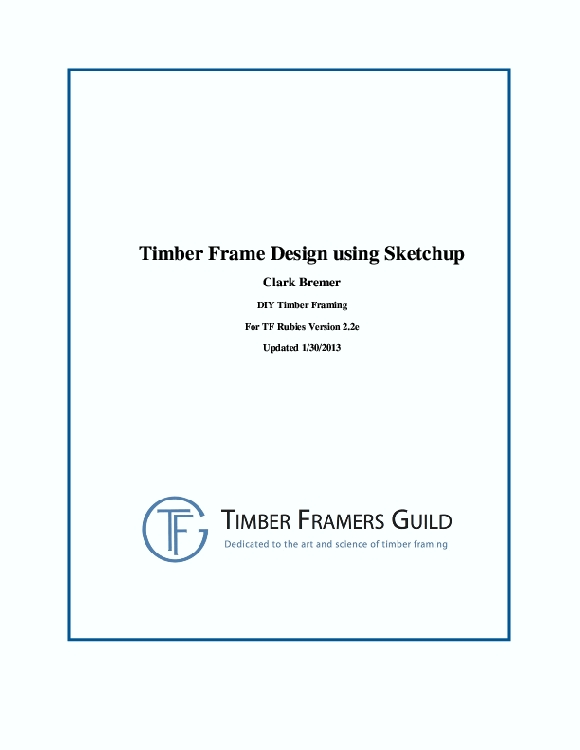 Timber Frame Design Using SketchUp