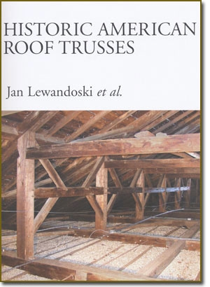 Historic American Roof Trusses